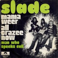 Belgium-slade-mama-weer-all-crazee-now