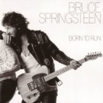 Born to Run Album by Bruce Springsteen