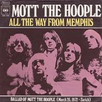 ALL THE WAY FROM MEMPHIS, MOTT THE HOOPLE