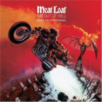 BAT OUT OF HELL, MEATLOAF