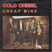 CHEAP WINE, COLD CHISEL