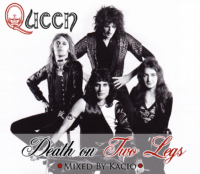 DEATH ON TWO LEGS, QUEEN