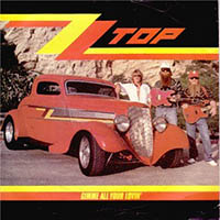 GIMME ALL YOUR LOVIN, ZZ TOP