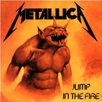 Jump in the Fire Metallica