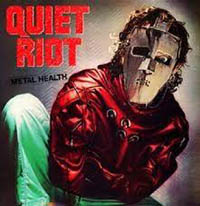 CUM ON FEEL THE NOIZE, QUIET RIOT