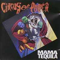 MAMA TEQUILA, CIRCUS OF POWER
