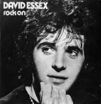 ROCK ON, DAVID ESSEX